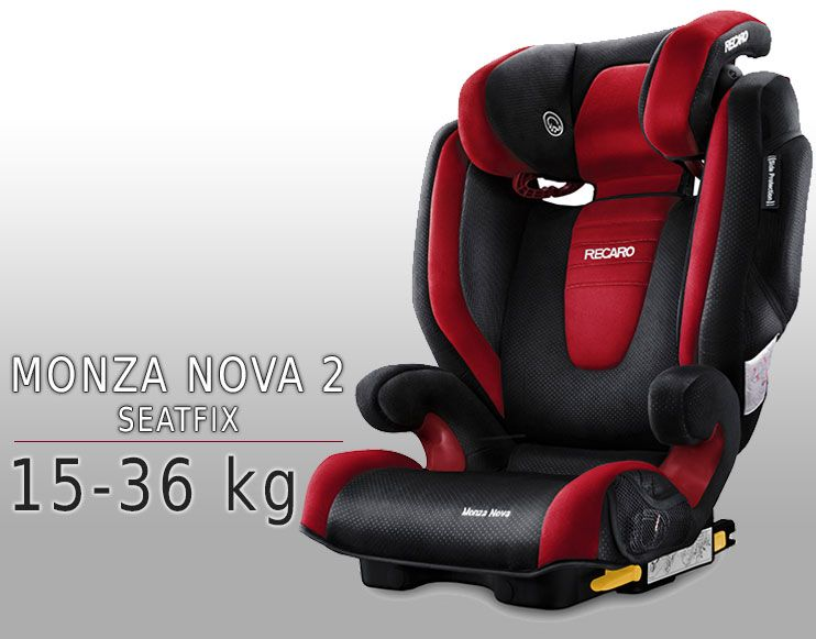 recaro monza nova 2 isofix monza nova car seat 15 36kg. Black Bedroom Furniture Sets. Home Design Ideas